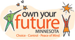 Minnesota Own Your Future logo; Choice, control, peace of mind
